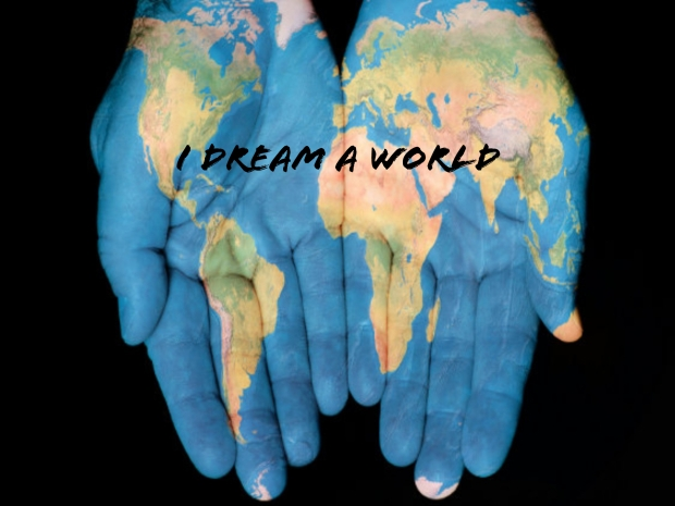 I dream A world hands maps